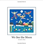 We See the Moon [Hardcover]