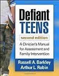 Defiant Teens, Second Edition: A Clin...