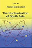 img - for The Nuclearization of South Asia book / textbook / text book