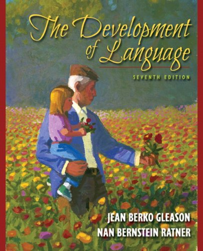 The Development of Language (7th Edition)
