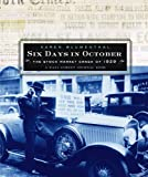 Six Days in October (Wall Street Journal Book)