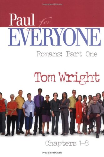 Paul for Everyone: Romans, Part One (For Everyone)