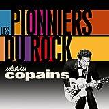 Salut Les Copains Les Pionniers du Rock