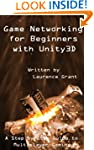 Game Networking for Beginners with Un...