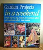 img - for Iaw Garden Projects (In a Weekend) book / textbook / text book