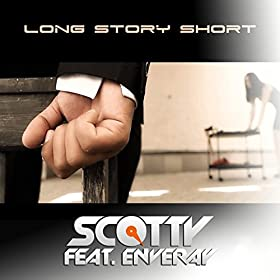 Scotty feat. Enveray - Long Story Short (Bodybangers Remix)