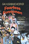 Fearless Funnymen: The History of the...