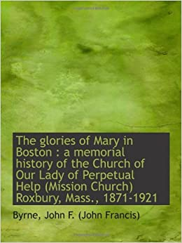 GLORIES OF MARY THE