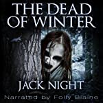 The Dead of Winter | Jack Night