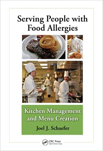 <em>Serving People with Food Allergies: Kitchen Management and Menu Creation</em> by Chef Joel Schaefer