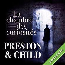 La chambre des curiosités (Pendergast 3) | Livre audio Auteur(s) : Douglas Preston, Lincoln Child Narrateur(s) : François Hatt