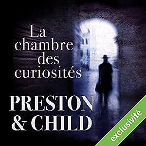La chambre des curiosités (Pendergast 3) | Livre audio