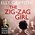 The Zig Zag Girl Audiobook by Elly Griffiths Narrated by Daniel Philpott