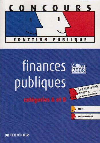 FINANCES PUBLIQUES CAT A ET B ED 2007-2008 (Ancienne édition)