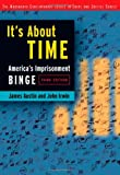 It's About Time: America's Imprisonment Binge (0534514987) by Austin, James