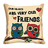 meSleep Our Heart Are very old Friend Digitally Printed Cushion Cover (16x16)