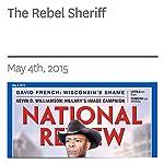 The Rebel Sheriff | Charles C.W. Cooke