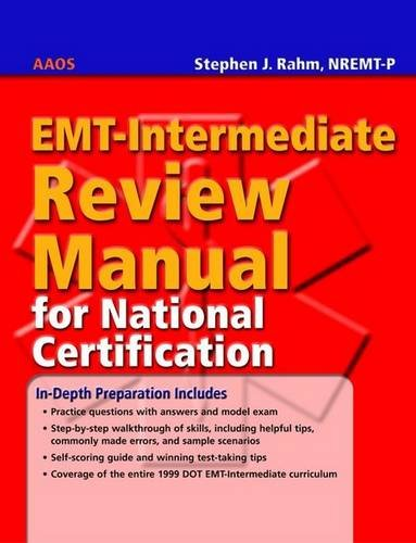 EMT-Intermediate Review Manual For National Certification
