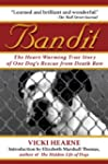 Bandit: The Heart-Warming True Story...