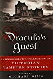 Dracula's Guest: And Other Victorian Vampire Stories