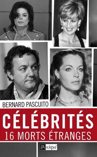 Célébrités, 16 morts mystérieuses (Témoignage, document)