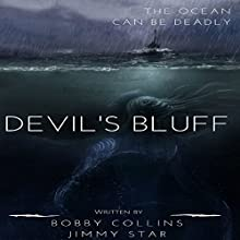 Devil's Bluff Audiobook by Bobby Collins, Jimmy Star Narrated by J. Robert Richmond