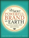 The Most Powerful Brand On Earth: How...