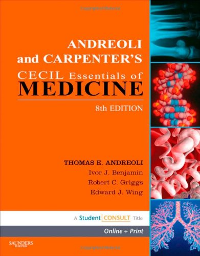 Andreoli and Carpenter's Cecil Essentials of Medicine: With STUDENT...