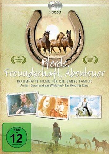 Pferde, Freundschaft, Abenteuer: Archer / Sarah und das Wildpferd / Ein Pferd für Klara [3 DVDs]