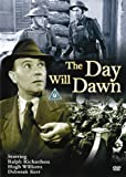 The Day Will Dawn [1942]
