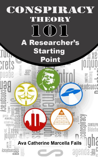 Conspiracy Theory 101: A Researcher's Starting Point PDF
