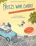 Fritzi war dabei: Eine Wendewundergeschichte