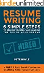 Resum� Writing: 6 Simple Steps to Sel...