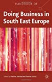 img - for Handbook of Doing Business in South East Europe book / textbook / text book