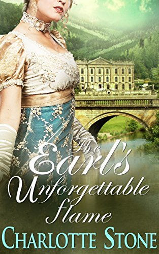 The Earl's Unforgettable Flame by Charlotte Stone ebook deal