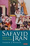 img - for Safavid Iran: Rebirth of a Persian Empire (Library of Middle East History) book / textbook / text book
