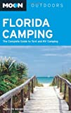 img - for Moon Florida Camping: The Complete Guide to Tent and RV Camping (Moon Outdoors) book / textbook / text book