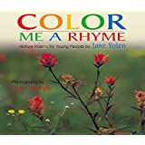 Color Me a Rhyme: Nature Poems for Young People