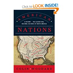 American Nations: A History of the Eleven Rival Regional Cultures of North America by Colin Woodard