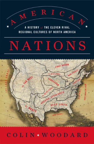 American Nations: A History of the Eleven Rival Regional Cultures of North America: Colin Woodard: 9780143122029: Amazon.com: Books