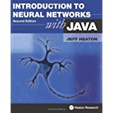 Introduction to Neural Networks for Java, 2nd Edition ~ Jeff Heaton