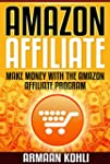 Amazon Affiliate: Make Money with the...