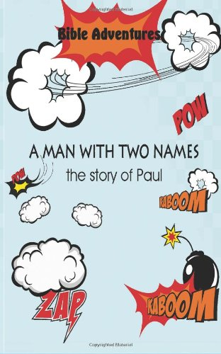 Bible Adventures A Man With Two Names, The Story Of Paul front-180441