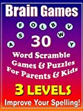 Brain Games and Puzzles: Scramble Words To Increase Spelling - For Parents and Kids