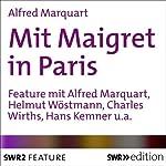 Mit Maigret in Paris | Alfred Marquart