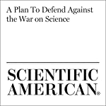 A Plan To Defend Against the War on Science   Shawn Otto