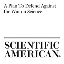 A Plan To Defend Against the War on Science Other by Shawn Otto Narrated by Jef Holbrook