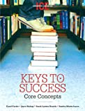 img - for Keys To Success: Core Concepts, Canadian In-Class Edition book / textbook / text book