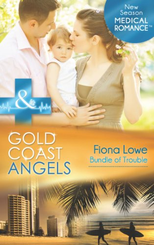 gold-coast-angels-bundle-of-trouble-mills-boon-medical-gold-coast-angels-book-3