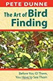 img - for Art of Bird Finding, The: Before You ID Them, You Have to See Them book / textbook / text book